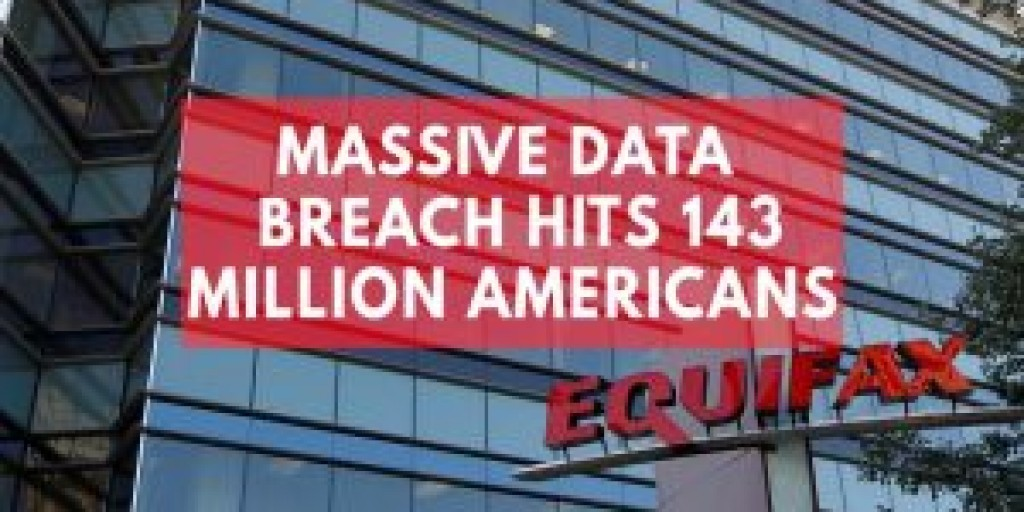 Are You Affected by the Equifax Data Breach? Here's What to Do